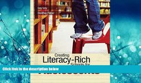 Enjoyed Read Creating Literacy-Rich Schools for Adolescents