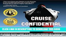 [Read PDF] Cruise Confidential: A Hit Below the Waterline: Where the Crew Lives, Eats, Wars, and