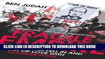 [PDF] Fragile Empire: How Russia Fell In and Out of Love with Vladimir Putin Full Colection