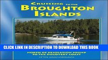 [PDF] Cruising to the Broughton Islands: Marine Cruising Guides Volume 1: North of Desolation