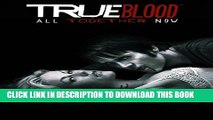 [New] True Blood Volume 1: All Together Now (True Blood (IDW)) Exclusive Online