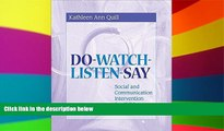 Big Deals  Do-Watch-Listen-Say: Social and Communication Intervention for Children with Autism