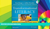 Big Deals  Transformational Literacy: Making the Common Core Shift with Work That Matters  Free