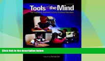 Big Deals  Tools of the Mind: The Vygotskian Approach to Early Childhood Education (2nd Edition)