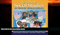 Big Deals  Teaching Social Studies in Early Education (Early Childhood Education)  Free Full Read