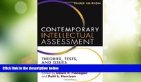 Big Deals  Contemporary Intellectual Assessment, Third Edition: Theories, Tests, and Issues  Free