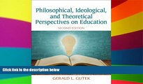 Big Deals  Philosophical, Ideological, and Theoretical Perspectives on Education (2nd Edition)