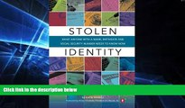 Big Deals  Stolen Identity: What Anyone with a Name, Birthdate and Social Security Number Needs to