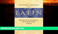 Big Deals  Getting Started with Latin: Beginning Latin for Homeschoolers and Self-Taught Students