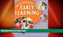 Big Deals  Do-It-Yourself Early Learning: Easy and Fun Activities and Toys from Everyday Home