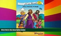 Big Deals  The Beginner s Bible Jesus and His Friends (I Can Read! / The Beginner s Bible)  Best