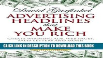 Collection Book Advertising Headlines That Make You Rich: Create Winning Ads, Web Pages, Sales