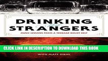 New Book Drinking with Strangers: Music Lessons from a Teenage Bullet Belt