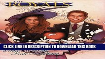 [PDF] Royals: Prince William   Kate Middleton: A Graphic Novel Popular Online