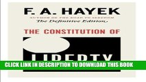 New Book The Constitution of Liberty: The Definitive Edition (The Collected Works of F. A. Hayek)