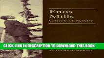 [PDF] Enos Mills: Citizen of Nature Popular Collection