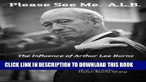 [PDF] Please See Me. A.L.B.: The Influence of Arthur Lee Burns Popular Online
