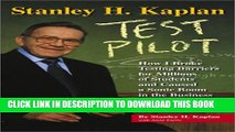 Collection Book Stanley H. Kaplan: Test Pilot: How I broke testing barriers for millions of