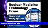 different   Nuclear Medicine Technology Exam Flashcard Study System: Nuclear Medicine Test