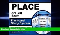 complete  PLACE Art (28) Exam Flashcard Study System: PLACE Test Practice Questions   Exam Review