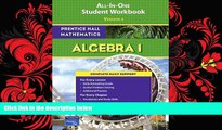 behold  PRENTICE HALL MATH ALGEBRA 1 STUDENT WORKBOOK 2007 (Prentice Hall Mathematics)