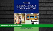 behold  The Principal s Companion: A Workbook for Future School Leaders