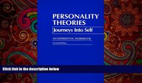 different   Personality Theories: Journeys into Self : An Experiential Workbook