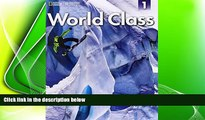 behold  World Class 1: Student Book with CD-ROM (World Class: Expanding English Fluency)