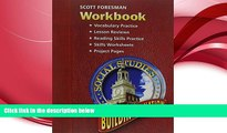 there is  SS05 WORKBOOK GRADE 4/5 BUILDING A NATION (Scott Foresmen Social Studies 2005)
