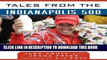 [New] Tales from the Indianapolis 500: A Collection of the Greatest Indy 500 Stories Ever Told