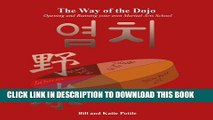 [PDF] The Way of the Dojo: Owning and Operating Your Own Martial Arts School Exclusive Online