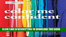 [PDF] Color Me Confident: Expert guidance to help you feel confident and look great Full Online