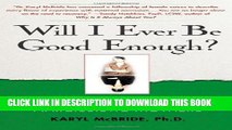 [Read PDF] Will I Ever Be Good Enough?: Healing the Daughters of Narcissistic Mothers Ebook Free