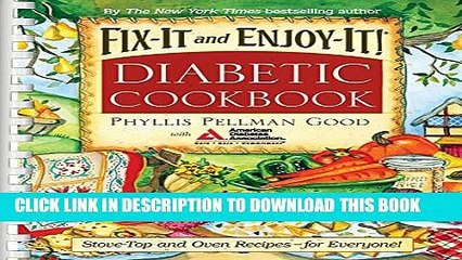 New Book Fix-It and Enjoy-It Diabetic: Stove-Top And Oven Recipes-For Everyone!