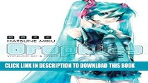 [PDF] Hatsune Miku Graphics: Vocaloid Comic   Art Volume 1 (Hatsune Miku Graphics Vocaloid SC)
