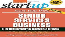 [PDF] Start Your Own Senior Services Business: Adult Day-Care, Relocation Service, Home-Care,