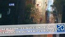 New York : Ce que l'on sait sur l'explosion qui a fait 29 blessés