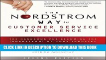 """[PDF] The Nordstrom Way to Customer Service Excellence: The Handbook For Becoming the """"Nordstrom"""""""
