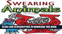 [PDF] Swearing Animals: A Hilarious Swear Word Adult Coloring Book: Fun Sweary Colouring: Dogs,