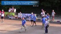 Deuxièmes parties de poules, 2/2, Sport Boules, France Quadrettes Vétérans, Cluses 2016