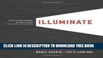 [PDF] Illuminate: Ignite Change Through Speeches, Stories, Ceremonies, and Symbols Popular Colection