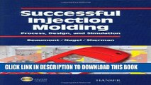 [PDF] Successful Injection Molding: Process, Design, and Simulation Popular Online