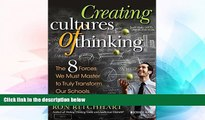 Big Deals  Creating Cultures of Thinking: The 8 Forces We Must Master to Truly Transform Our