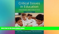 Big Deals  Critical Issues in Education: Dialogues and Dialectics  Free Full Read Most Wanted