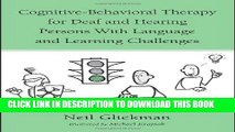 [PDF] Cognitive-Behavioral Therapy for Deaf and Hearing Persons with Language and Learning