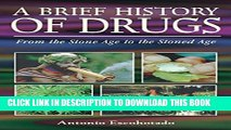 [PDF] A Brief History of Drugs: From the Stone Age to the Stoned Age Full Online