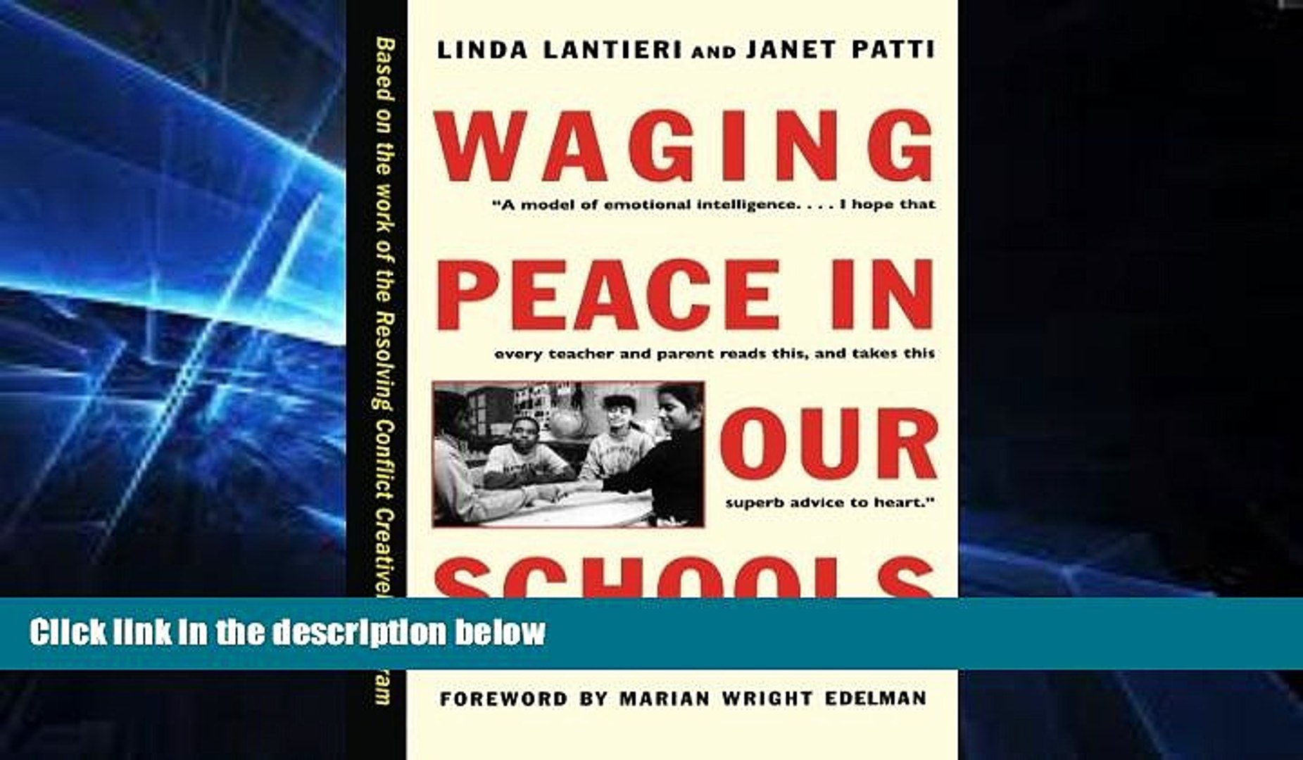 Big Deals  Waging Peace in Our Schools  Free Full Read Most Wanted