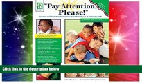 Big Deals  Pay Attention, Please! Games and Activities to Improve Attention, Focus   Listening