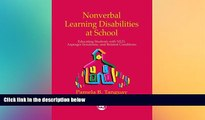 Big Deals  Nonverbal Learning Disabilities at School: Educating Students With Nld, Asperger