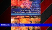 FAVORIT BOOK Improving Schools Through Action Research: A Reflective Practice Approach (4th